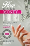 How_to_make_money_as_a_manicurist